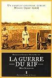 La guerre du Rif : Un conflit colonial oublié - Maroc (1925-1926)