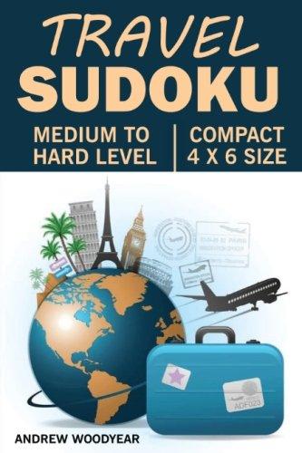 Travel Sudoku: 200 Medium To Hard Pocket Sized Puzzles (Compact Sudoku Puzzle Books For Travel) (Volume 2)