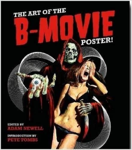 Books : The Art of the B Movie Poster