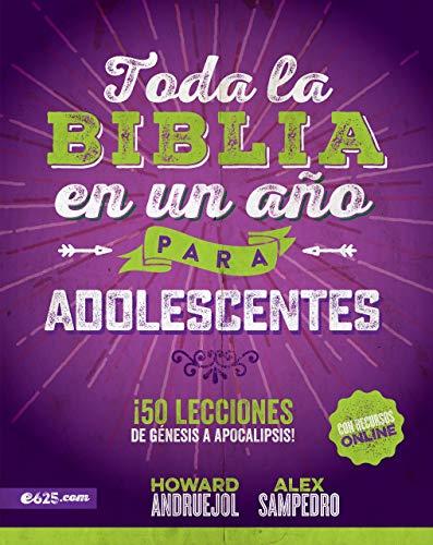Toda la Biblia en un año para Adolescentes (Spanish Edition) (Alex And Ani Teenager)