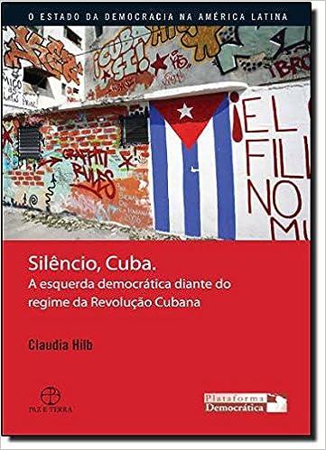 Silêncio, Cuba: 9788577531318: Amazon.com: Books