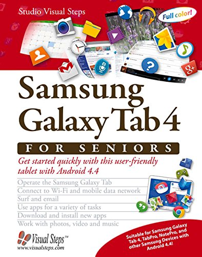 Download Samsung Galaxy Tab 4 for Seniors: Get Started Quickly with This User-Friendly Tablet with Android 4.4 (Computer Books for Seniors series) ebook