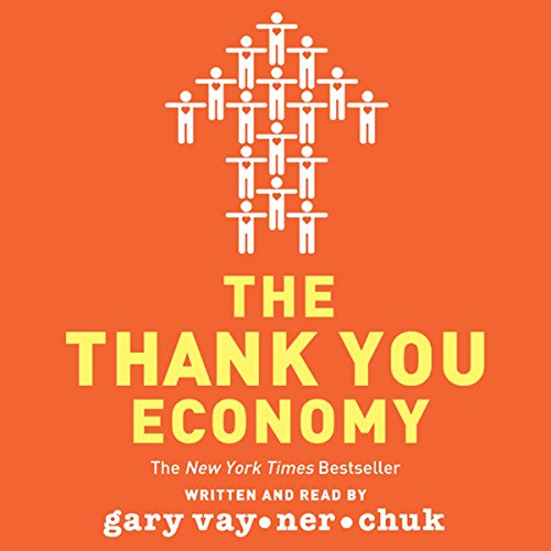 The Thank You Economy Audiobook [Free Download by Trial] thumbnail
