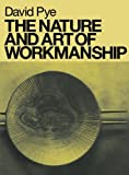 The Nature and Art of Workmanship