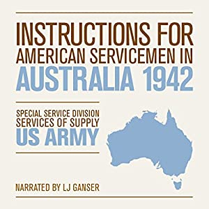 Instructions for American Servicemen in Australia 1942 Audiobook