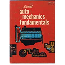 Auto mechanics fundamentals;: How and why of the design, construction, and operation of automotive units, by Martin W Stockel (1969-05-03)