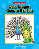 Dear Dragon Goes to the Zoo, Margaret Hillert, 1599533480