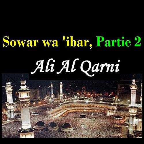 sowar wa ibar partie 2 pt 3 ali al qarni from the album sowar wa ibar