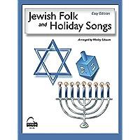 Jewish Folk and Holiday Songs (English, Hebrew, and