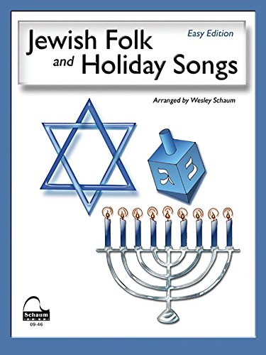 Jewish Folk & Holiday Songs: NFMC 2016-2020 Piano Hymn Event Class I Selection (Schaum Publications) (Jewish Holidays 2017)