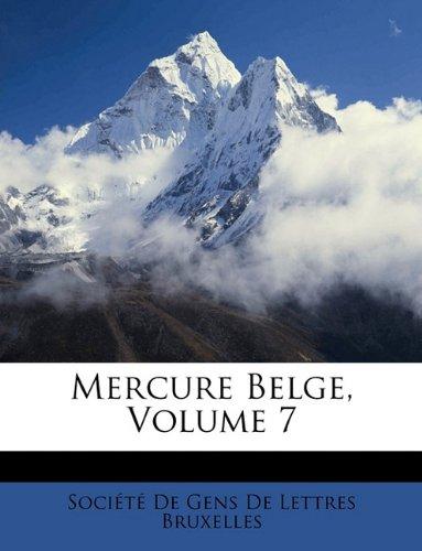 Mercure Belge, Volume 7 (French Edition) pdf