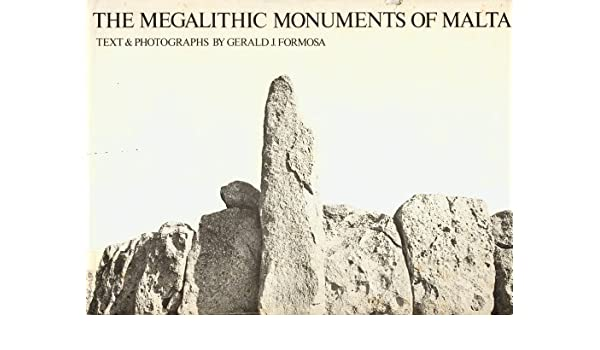 Megalithic Measure -The Megalithic Monuments of Malta by Gerald Formosa