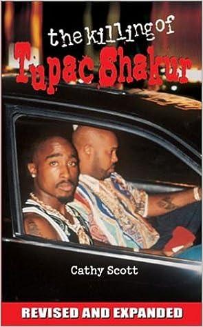 The Killing of Tupac Shakur by Cathy Scott (2002-10-01)