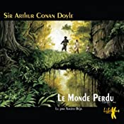Le Monde Perdu (Les exploits du professeur Challenger 1)   Arthur Conan Doyle