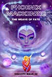 The Weave of Fate (Gravity Wave Book 2)