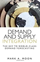 Demand and Supply Integration Front Cover