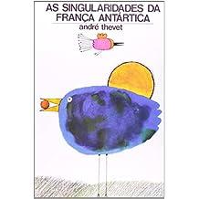 As Singularidades Da Franca Antartica