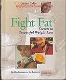 Fight Fat, Alisa Bauman and Prevention Magazine Editors, 087596480X