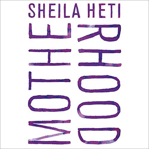 Motherhood: A Novel