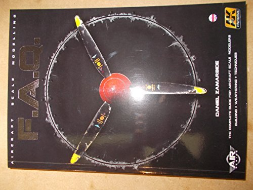 Aircraft Scale Modeling Faq Complete Guide Book - Ak Interactive 276 by AK Interactive (Image #1)
