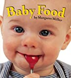 Baby Food, Margaret Miller, 141698996X