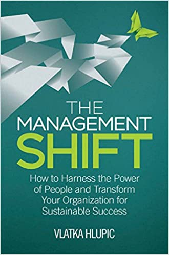 Amazon the management shift how to harness the power of people the management shift how to harness the power of people and transform your organization for sustainable success 2014 edition kindle edition fandeluxe Gallery