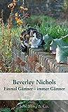 Einmal Gärtner - immer Gärtner (Garten-Geschenkbücher)