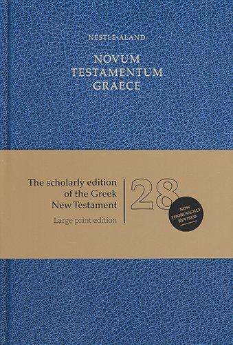 Novum Testamentum Graece: Nestle-Aland 28th Edition