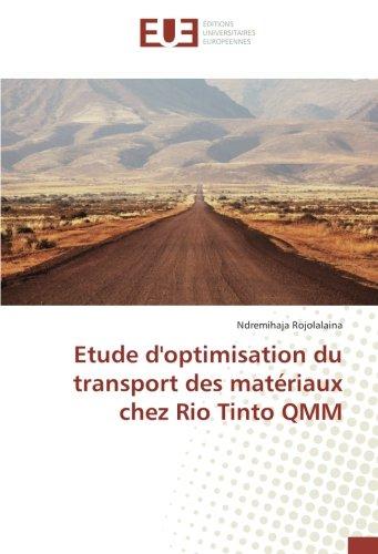 etude-doptimisation-du-transport-des-materiaux-chez-rio-tinto-qmm-french-edition
