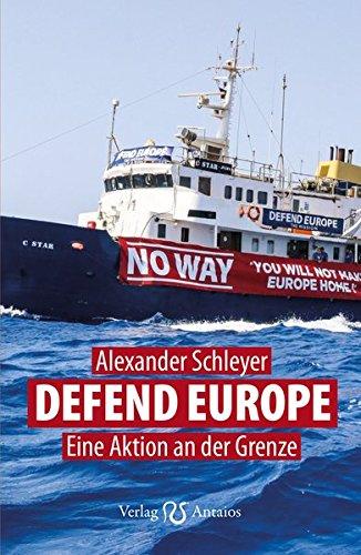 Defend Europe: Eine Aktion an der Grenze