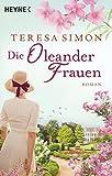 """""""Die Oleanderfrauen - Roman (German Edition)"""" av Teresa Simon"""