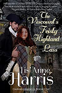 The Viscount's Feisty Highland Lass (Daring Damsels)