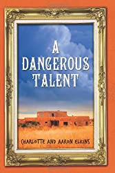 A Dangerous Talent (An Alix London Mystery Book 1)