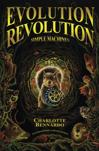 Evolution Revolution: Simple Machines (Volume 1)