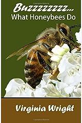 Buzzzzzzzz...: What Honeybees Do Paperback