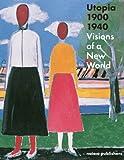 Utopia 1900-1940, Judit Bozsan, Gregor Langfeld, Christina Lodder, Doris Wintgens Hötte, 9462081026