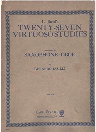 L. Bassi's Twenty-Seven Virtuoso Studies (Transcribed for Saxophone - Oboe)