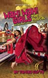 Wah! Wah! Girls, Tanika Gupta, 1849431876