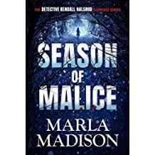 Season of Malice (The Detective Kendall Halsrud series Book 4)