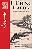I Ching Cards: A New Commentary with 64 Beautiful