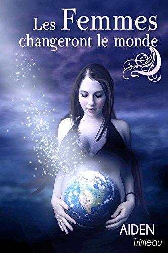 Amazon Com Les Femmes Changeront Le Monde Livre De Bien