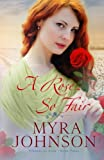 A Rose So Fair (Flowers of Eden) (Volume 3)