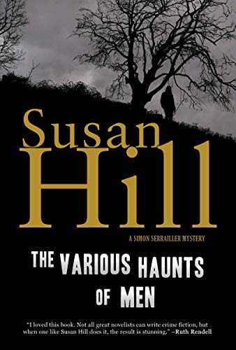 The Various Haunts of Men: A Simon Serrailler Mystery (Simon Serrailler Crime Novels (Paperback))