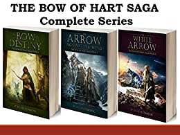 The Bow of Hart Saga: Complete Series Books 1-3 by [Solomon, P. H.]