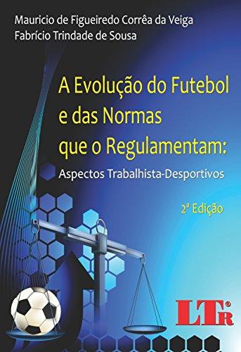 Amazon.com.br eBooks Kindle  A Evolução do Futebol e das Nomas que o ... 8f079b03bfdb6