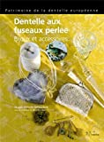 Dentelle aux fuseaux perlée : Bijoux et accessoires