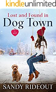 Lost and Found in Dog Town: (Dog Town 3)