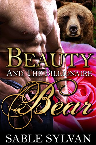 Beauty And The Beast Rose Tattoo (Beauty And The Billionaire Bear (The Shifter Princes Book)