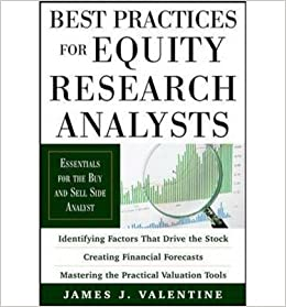 Best Practices for Equity Research Analysts: Essentials for