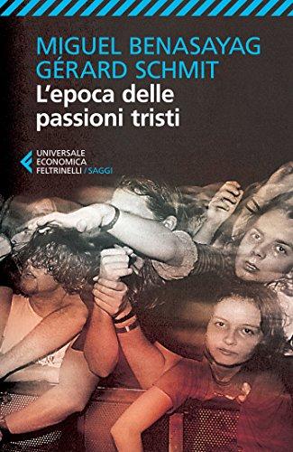 L'epoca delle passioni tristi (Italian Edition)